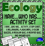 Ecology I Have... Who Has...