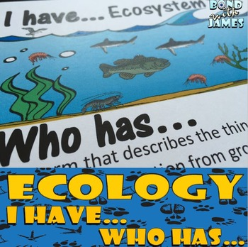 Ecology: I Have...Who Has...(English)