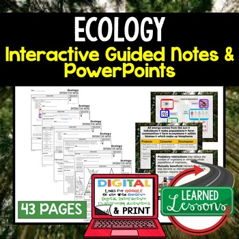 Ecology Interactive Guided Notes and PowerPoints NGSS, Life Science, Biology