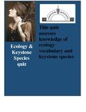 Ecology & Keystone Species Quiz