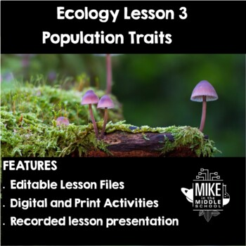 Population Traits for Middle School:  Ecology Lesson 3: