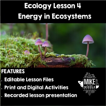 Energy in Ecosystems for Middle School: Ecology Lesson 4