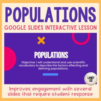 Ecology: Populations Presentation (Google Slides)