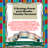 Ecology Power Point Bundle!