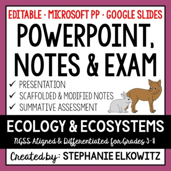 Ecology PowerPoint, Notes & Exam (Differentiated and Editable)