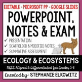 Ecology and Ecosystems PowerPoint, Notes & Exam