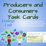 Ecology: Producers and Consumers Task Cards
