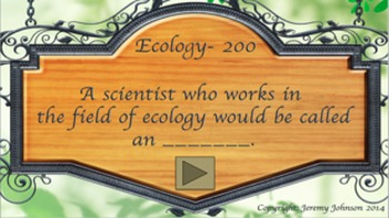 Ecology Review (Jeopardy Style)
