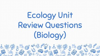 Ecology Review Questions Google Slides / PowerPoint with Answers - GAME STYLE
