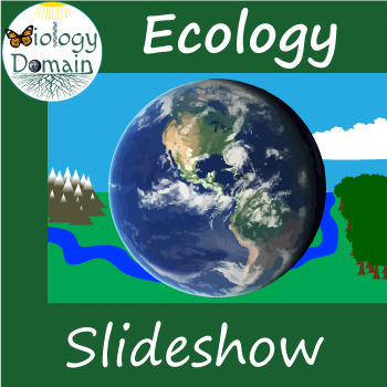 Ecology Powerpoint Slide Show