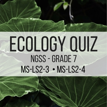 Ecology Assessment - NGSS Aligned