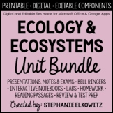 Ecology and Ecosystems Unit Bundle