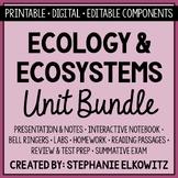 Ecology and Ecosystems Unit Bundle