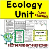 Ecology Unit Text with Passages & Dependent Questions for Close Reading