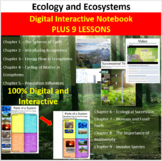 Ecology Unit - Digital Interactive Notebook PLUS 9 Corresponding Lessons