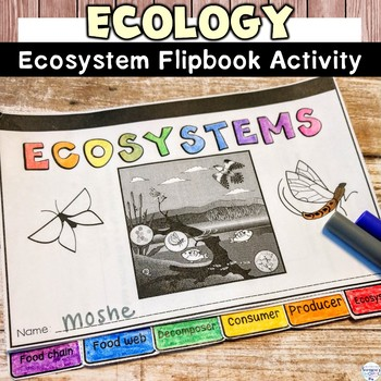 Ecology and Ecosystem Flipbook Review Activity