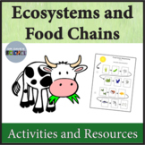 Ecology and Food Chain Activity Packet NGSS 5-LS2-1, NGSS 5-PS3-1