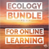 Ecology and Interations Online Lesson Bundle