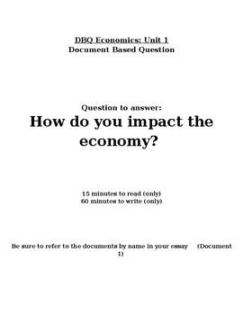 Econ DBQ - How do you impact the economy?