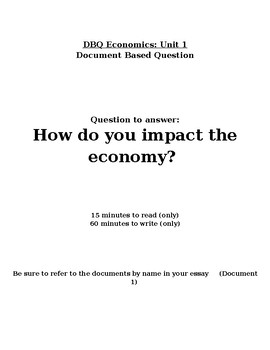Econ DBQ - How do you impact the economy?