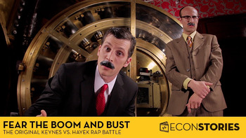 "Econ Stories ""Fear the Boom and Bust"" Video: Keynes vs. Hayek Worksheet"
