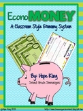 EconoMoney: A Booming Classroom Economy All Year Long