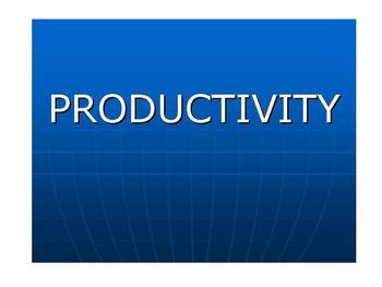 Economic Activities PRODUCTIVITY