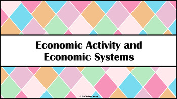 Resource Bundle - Early Economic Activity (Teaching PPt & Student Handout)