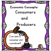 Economic Concepts: Consumers and Producers