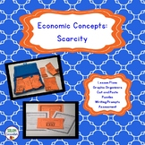 Economic Concepts: Scarcity