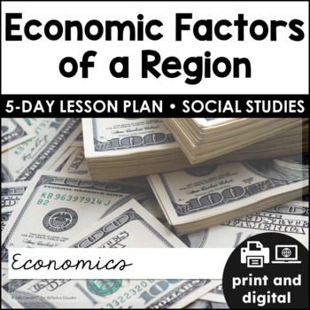 Economic Factors of a Region ~ Quick Pack
