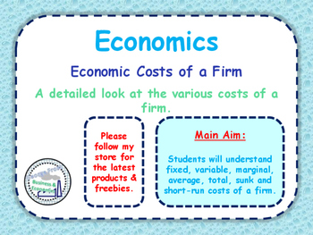 Economic & Firms / Business Costs - Different Types of Cos