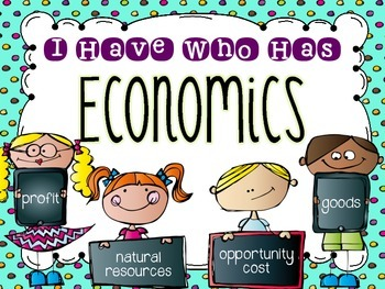 Economic-I Have, Who Has