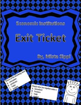 Economic Institutions Exit Ticket Assessment