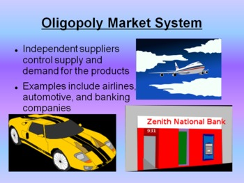 Economic Market Systems Powerpoint and Skit:  Traditional, Monopoly, Oligopoly