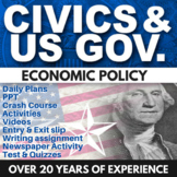 Economic Policy - Civics - Chapter 9 - Holt