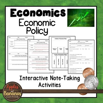 Economic Policy - Interactive Note-taking Activities