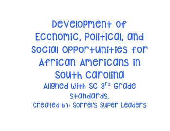 Economic, Political, and Social Opportunities for African Americans