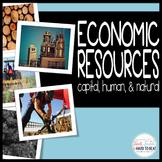 Economic Resources: Capital, Human & Natural Resources
