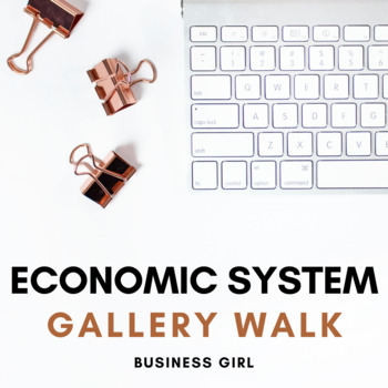 Economic Systems Discussion Questions for Gallery Walk