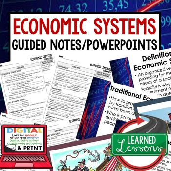 Economic Systems Guided Notes & PowerPoint,  Economic Notes
