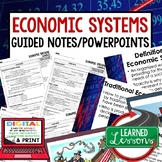 Economic Systems Guided Notes & PowerPoint,  Economic Note