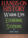 Economic Systems Warm Up