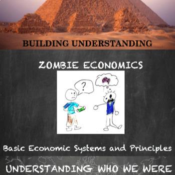 Economic Systems (of the Zombie Apocalypse)
