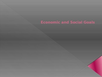 Economic and Social Goals PPT
