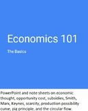 Economics: Introduction (Opportunity Cost, Scarcity, Smith) PowerPoint w/ Notes