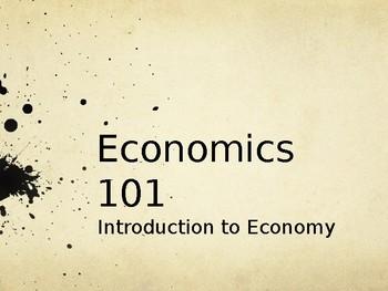 Economics 101 Powerpoint