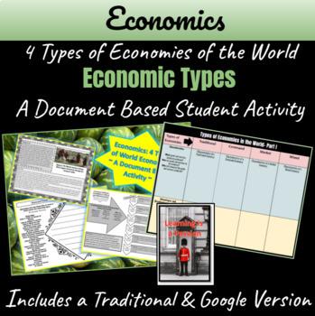 Economics: 4 Types of Economies of the World DBQ Activity