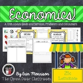 Economics: A Unit About Goods and Services, Producers and Consumers
