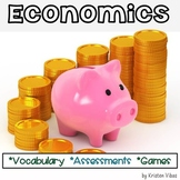 Economics Vocabulary, Games, Activities and Assessments
